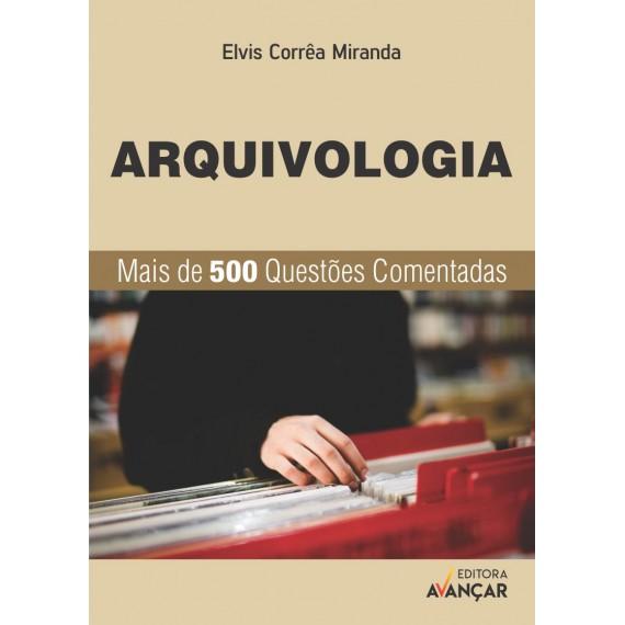 Arquivologia - Questões Comentadas - Ebook