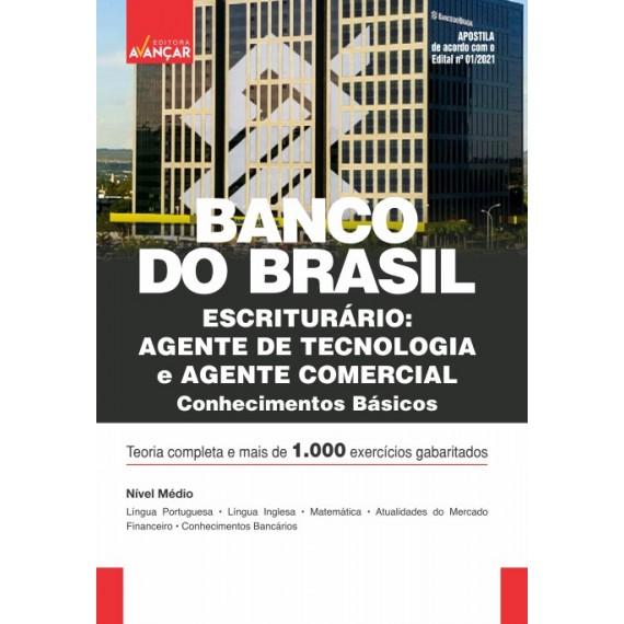 BANCO DO BRASIL - BB - Conhecimentos Básicos para Agente Comercial e Agente de Tecnologia - E-book