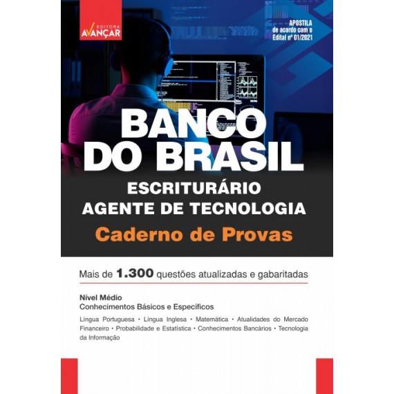 BANCO DO BRASIL - BB - Escriturário - Agente de Tecnologia: Caderno de Provas - E-book