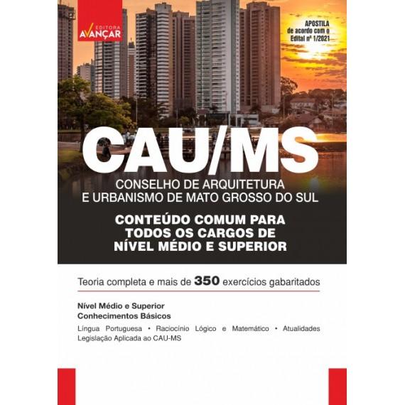 CAU MS - Conselho de Arquitetura e Urbanismo do Mato Grosso do Sul: Conteúdo Comum Para Todos os Cargos - E-book