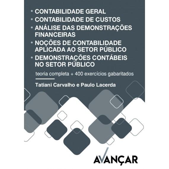 Contabilidade: Geral - Pública - De Custos - Demonstrações Financeiras- Impresso