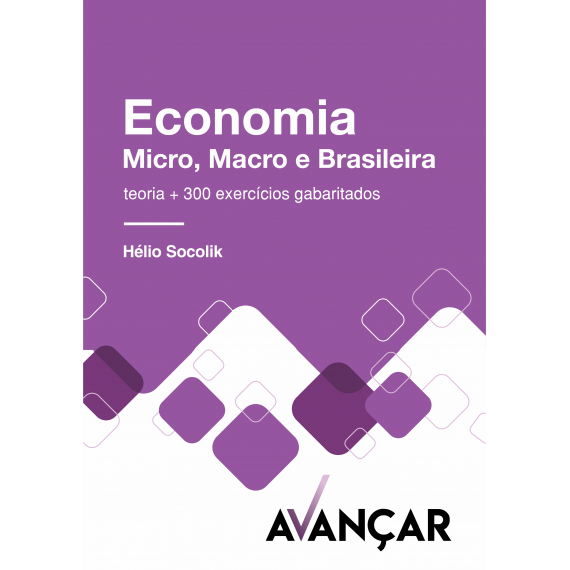 Economia - Micro, Macro e Brasileira - Ebook