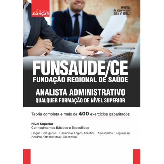FUNSAÚDE CE : Analista Administrativo - Qualquer formação de nível Superior - E-book
