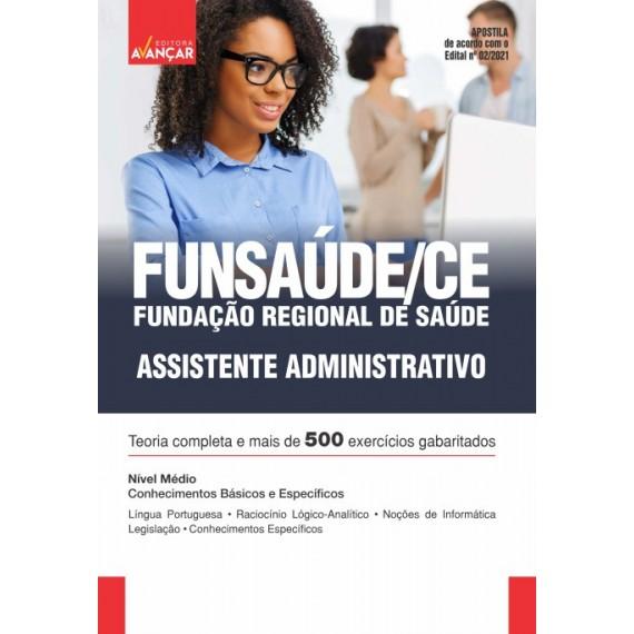 FUNSAÚDE CE : Assistente Administrativo - E-book