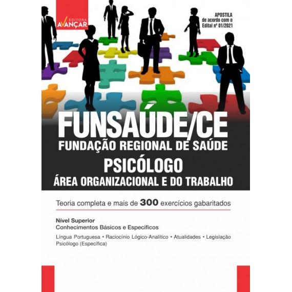 FUNSAÚDE CE : Psicólogo  - Área Organizacional e do Trabalho - Impresso