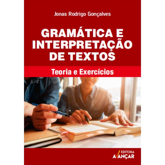 Gramática Interpretação de Textos - Teoria e Exercícios - Ebook