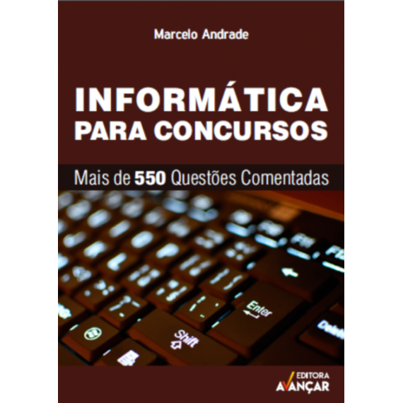Informática para Concursos - Questões Comentadas - Ebook