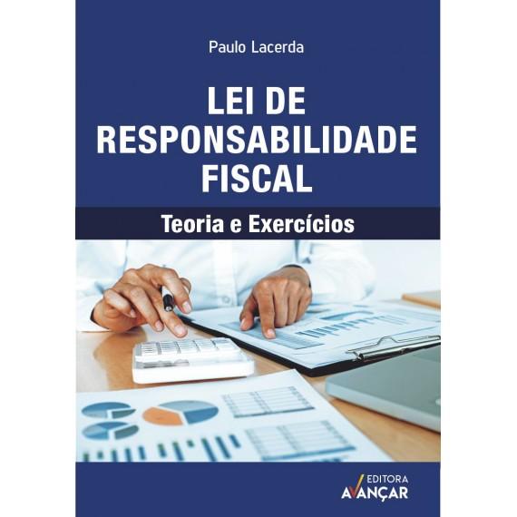 Lei de Responsabilidade Fiscal - Teoria e Exercícios - Ebook