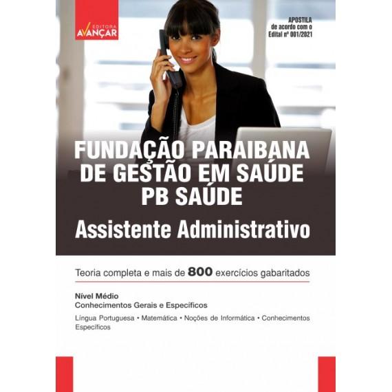 PB SAÚDE - Fundação Paraibana de Gestão em Saúde - Assistente Administrativo - E-book
