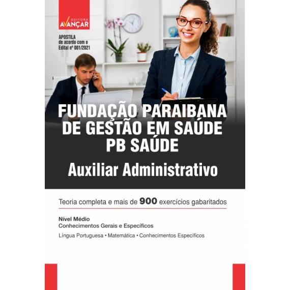 PB SAÚDE - Fundação Paraibana de Gestão em Saúde - Auxiliar Administrativo - Impresso