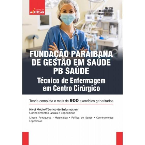 PB SAÚDE - Fundação Paraibana de Gestão em Saúde - Técnico de Enfermagem em Centro Cirúrgico  - Impresso