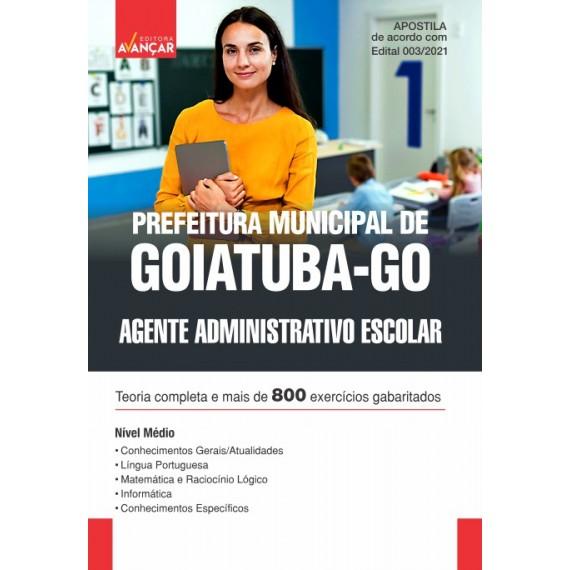 Prefeitura Municipal de Goiatuba - GO - Agente Administrativo Escolar - E-book