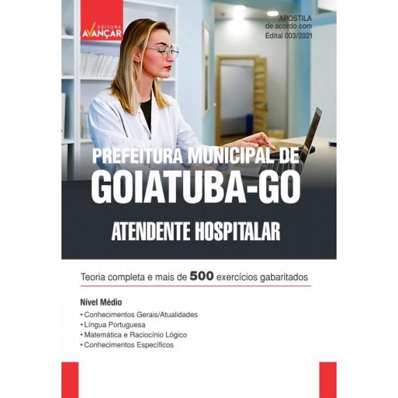 Prefeitura Municipal de Goiatuba - GO - Atendente Hospitalar - E-book