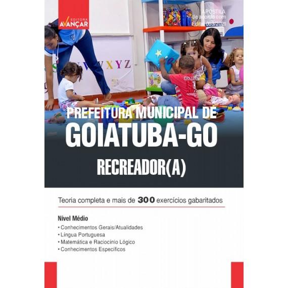 Prefeitura Municipal de Goiatuba - GO - Recreador (A) - E-book