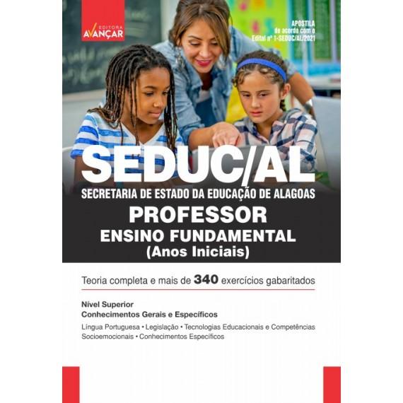 SEDUC AL - Secretaria de Estado da Educação de Alagoas - Professor de Ensino Fundamental - Anos Iniciais - E-book