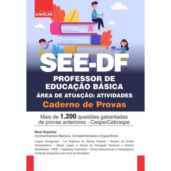 SEEDF - Professor de Educação Básica - Especialidade: Atividades - Caderno de Provas - Ebook