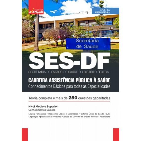 SES DF - Carreira Assistência Pública à Saúde - Conhecimentos para todas as especialidades  - E-book