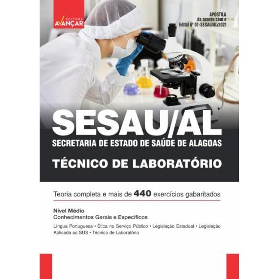 SESAU AL - Secretaria de Estado de Saúde de Alagoas: Técnico de Laboratório - E-book